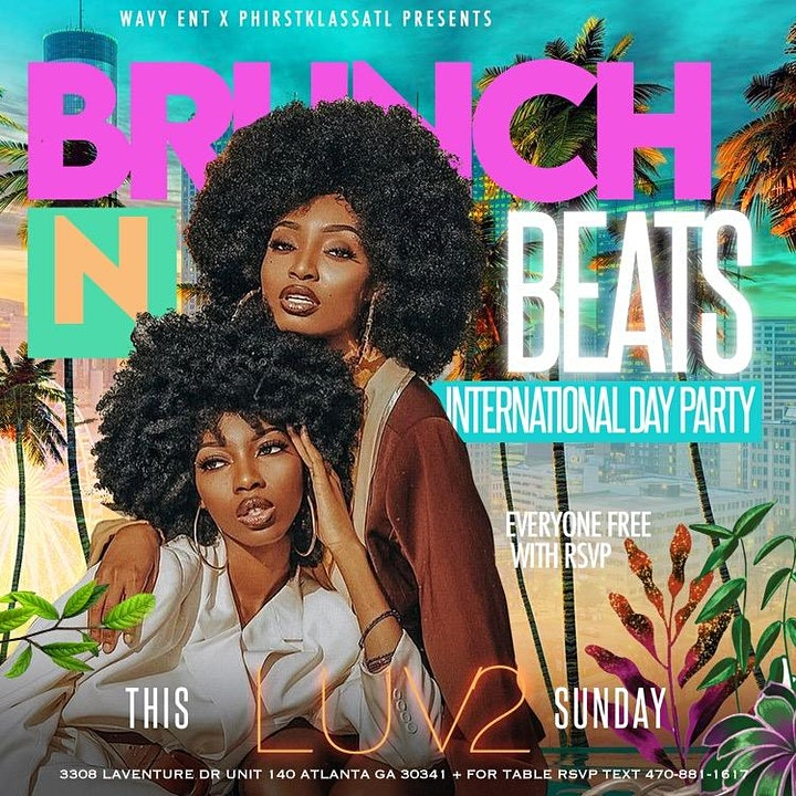 Wavy Ent x PhirstKlassATL: Brunch N Beats International Day Party image