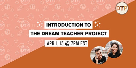 Introduction to The Dream Teacher Project Info Session tickets