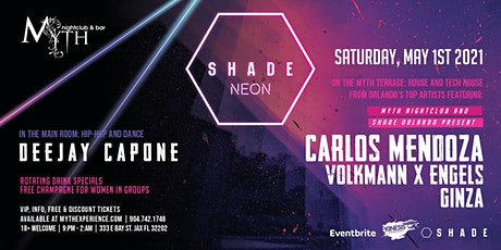 SHADE with Carlos Mendoza at Myth Nightclub | Saturday 05.01.21 tickets