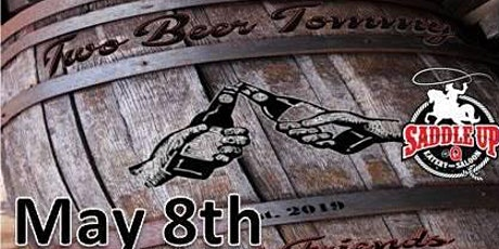 TWO BEER TOMMY - A Dynamic band playing modern & classic country! tickets