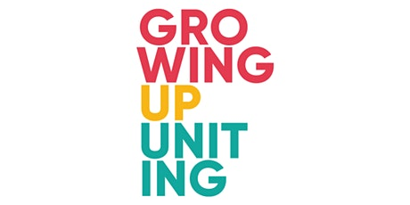Growing Up Uniting tickets