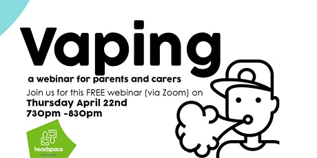 Vaping - a webinar for Parents and Carers tickets
