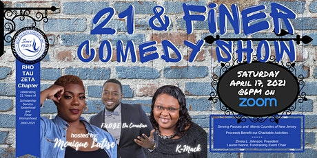 21 & FINER COMEDY SHOW tickets