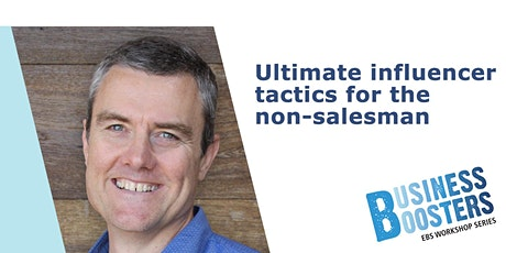 Workshop - Ultimate influencer tactics for the non-salesman tickets