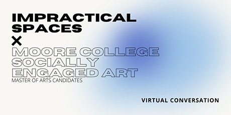 Conversation with Impractical Spaces tickets