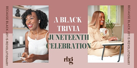 Online Event: a Black Trivia Juneteenth Celebration tickets