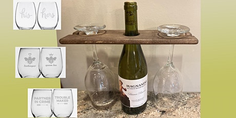 ETCHED Wine Glasses with Wooden Holder: Sip and Craft at Magnanini Winery! tickets
