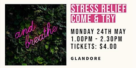 Come & Try  Stress Relief | Glandore tickets
