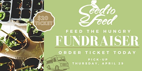 Seed to Feed Carry-Out Fundraiser by SugarElla's Food Truck tickets