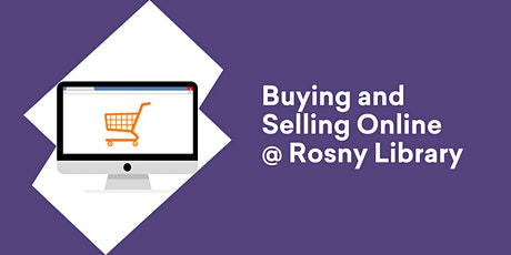 Buying and Selling Online @ Rosny Library tickets
