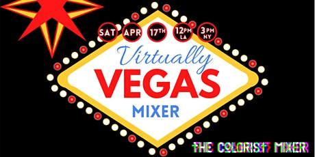 'Virtually Vegas' 6hr online Colorist Mixer 2021 - by CSI & iColorist ICA tickets