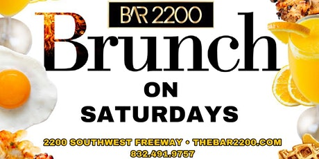 SATURDAY BRUNCH & DAY PARTY @ BAR 2200 | HOOKAH |HAPPY HOUR | FREE ENTRY | tickets