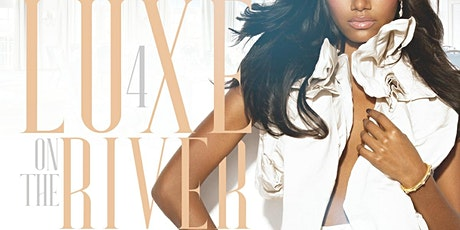 Luxe on the River: The Luxurious All White Affair 4 tickets