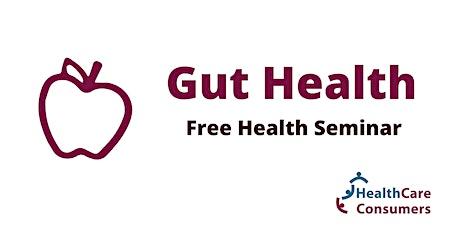 Free Health Seminar: Gut Health tickets