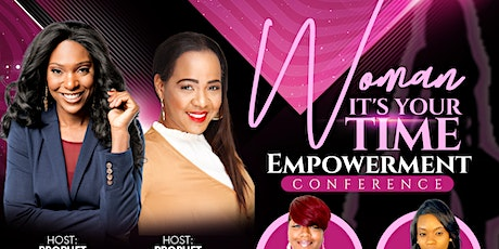 Woman It's Your Time Empowerment Conference tickets