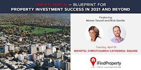 Blueprint for Property Investment Success in 2021 and Beyond - Christchurch tickets