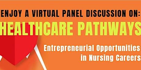 Healthcare Pathways: Entrepreneurial Opportunities in Nursing Careers tickets