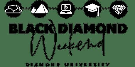 Black Diamond Weekend 2021 - Diamond University tickets