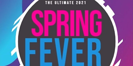 The Ultimate 2021 - Spring Fever Party tickets