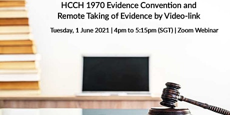 HCCH 1970 Evidence Convention and  Remote Taking of Evidence by Video-link tickets