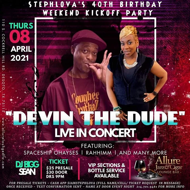 STEPHLOVA'S 40th BDAY PARTY - DEVIN THE DUDE LIVE IN CONCERT AT ALLURE! image