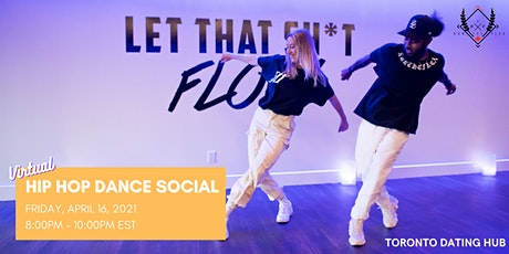 Toronto Dating Hub + Run The Flex - Hip Hop Dance Social for Singles tickets