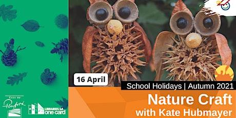 Autumn School Holidays: Nature Craft Workshop with Kate Hubmayer tickets