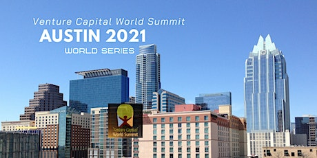 Austin Texas 2021 Q4 Venture Capital World Summit tickets