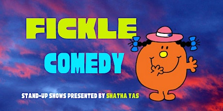 Fickle Comedy at Crystal Lake Brooklyn tickets