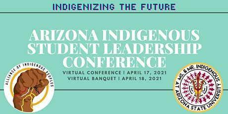 Arizona Indigenous Student Leadership Conference tickets