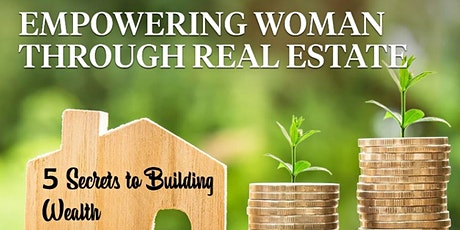 Empowering Women Through Real Estate 2021 Kick-off tickets