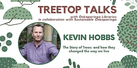 Treetop Talks - Kevin Hobbs  - Online Author Talk tickets