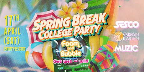 04.17 Spring Break College Party Free Entry before 1AM tickets