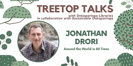 Treetop Talks - Jonathan Drori  - Online Author Talk tickets
