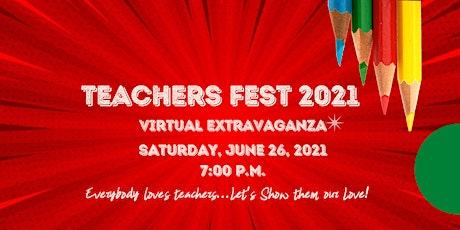 Teachers Fest 2021 tickets