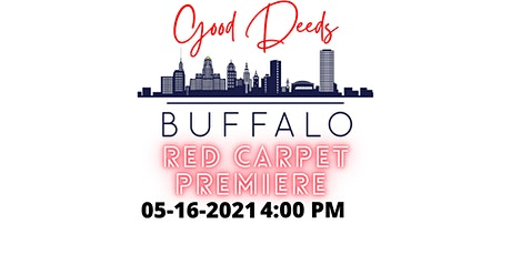 Red Carpet Premiere for Good Deeds Buffalo tickets