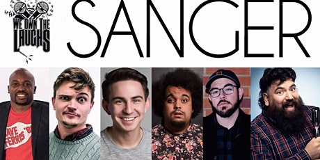 We Own The Laughs: Sanger (Starring Chris Cruz) tickets