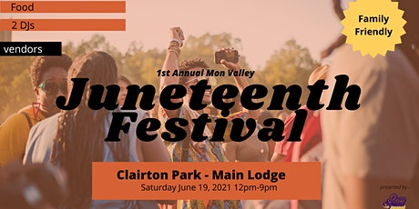 First Annual Mon Valley Juneteenth Festival tickets