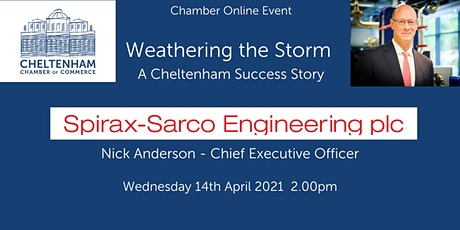 Spirax-Sarco. Weathering the Storm.  A Cheltenham Success Story tickets
