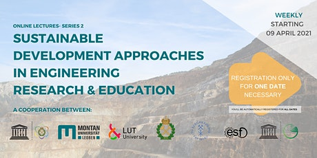 Sustainable Development Approaches in Engineering Research & Education tickets