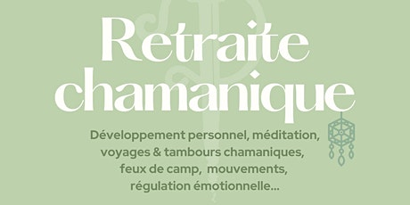 Retraite Chamanique Tickets