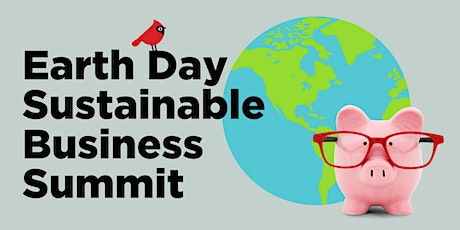 Earth Day Sustainable Business Summit Tickets