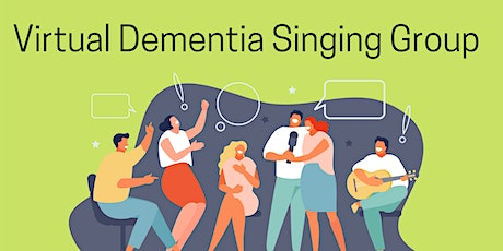 Virtual Dementia Singing Group tickets