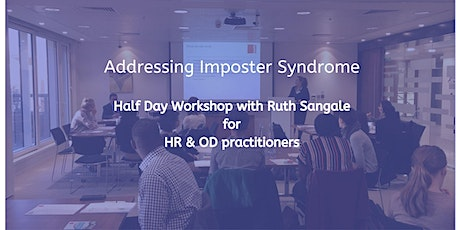 ONLINE  Addressing Imposter Syndrome tickets