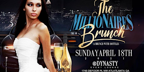 The Millionaire's Brunch A Brunch with bottles tickets