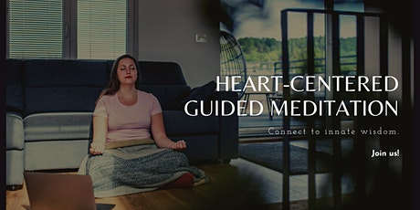 Heart-Centered Guided Meditation tickets