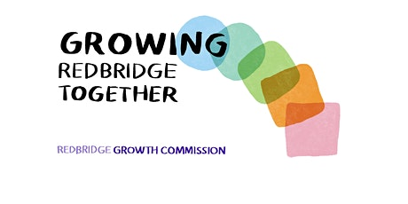Growing Redbridge Together Workshop -Economic recovery tickets