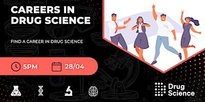 Careers in Drug Science