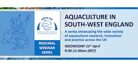 ARCH-UK Regional Webinar Series: Aquaculture in South-West England tickets