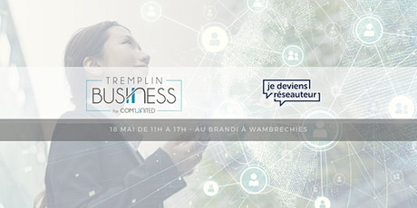 Tremplin Business  - Comment convaincre ? tickets